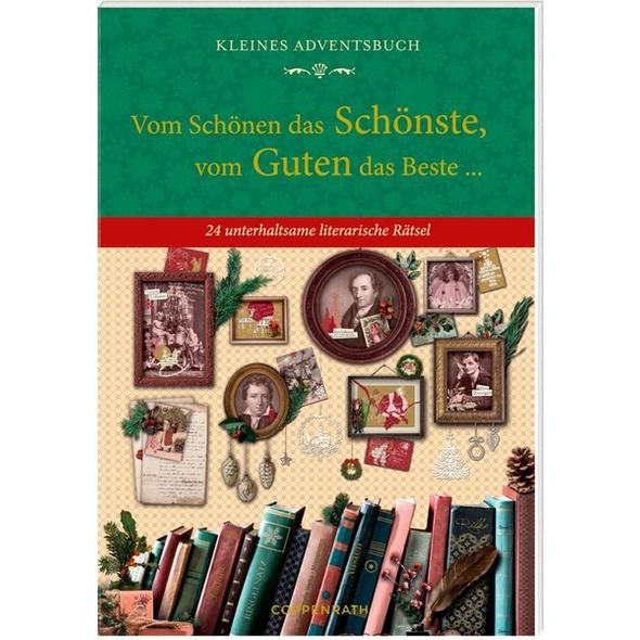 Kleines Adventsbuch - Vom Schönen das Schönste, vom Guten das Beste ...